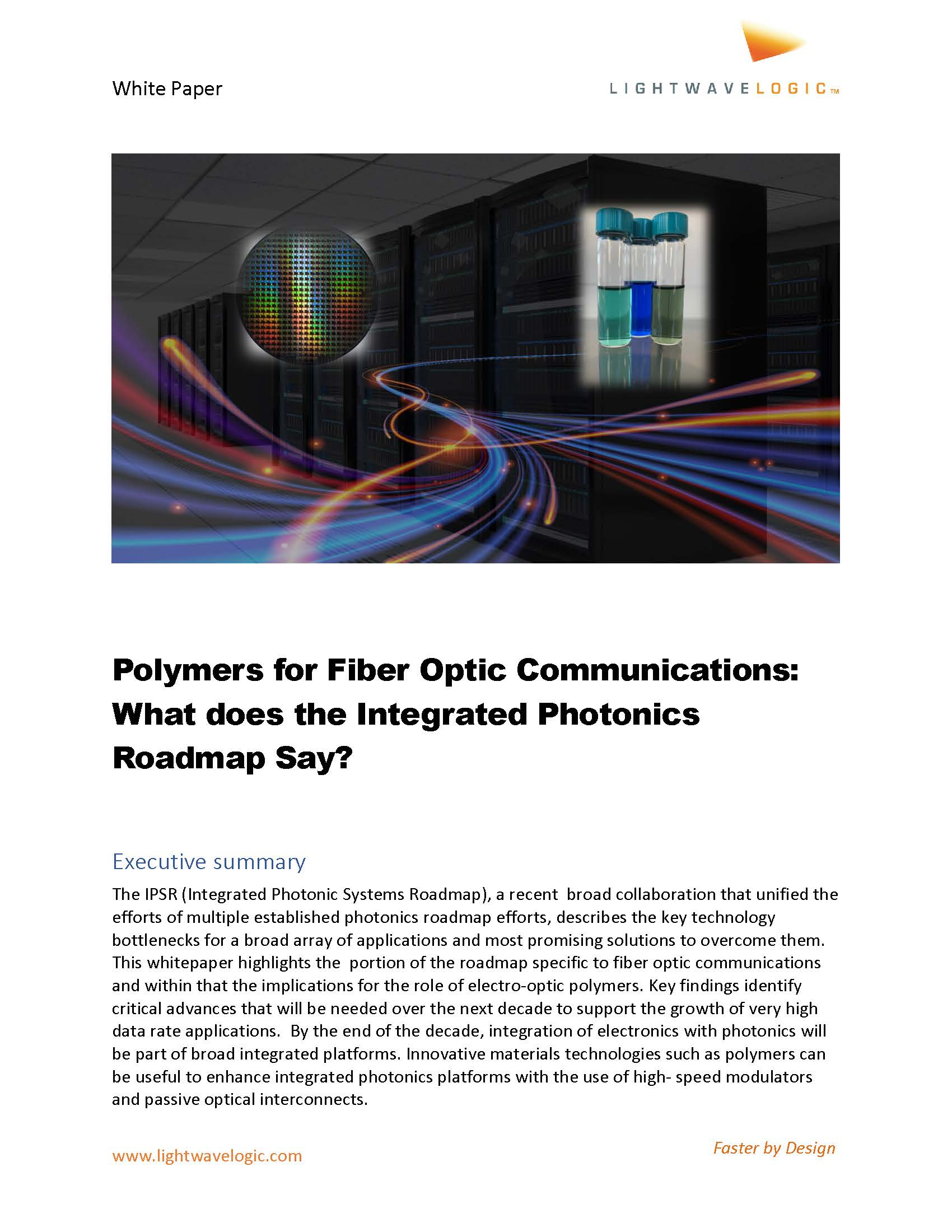 Polymers for Fiber Optic Communications: What does the Integrated Photonics Roadmap Say?